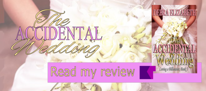 The Accidental Wedding, Review